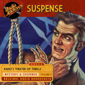 Suspense, Volume 4 Audiobook, by various authors