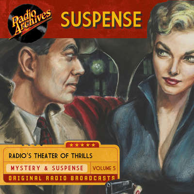 Suspense, Volume 5 Audiobook, by various authors