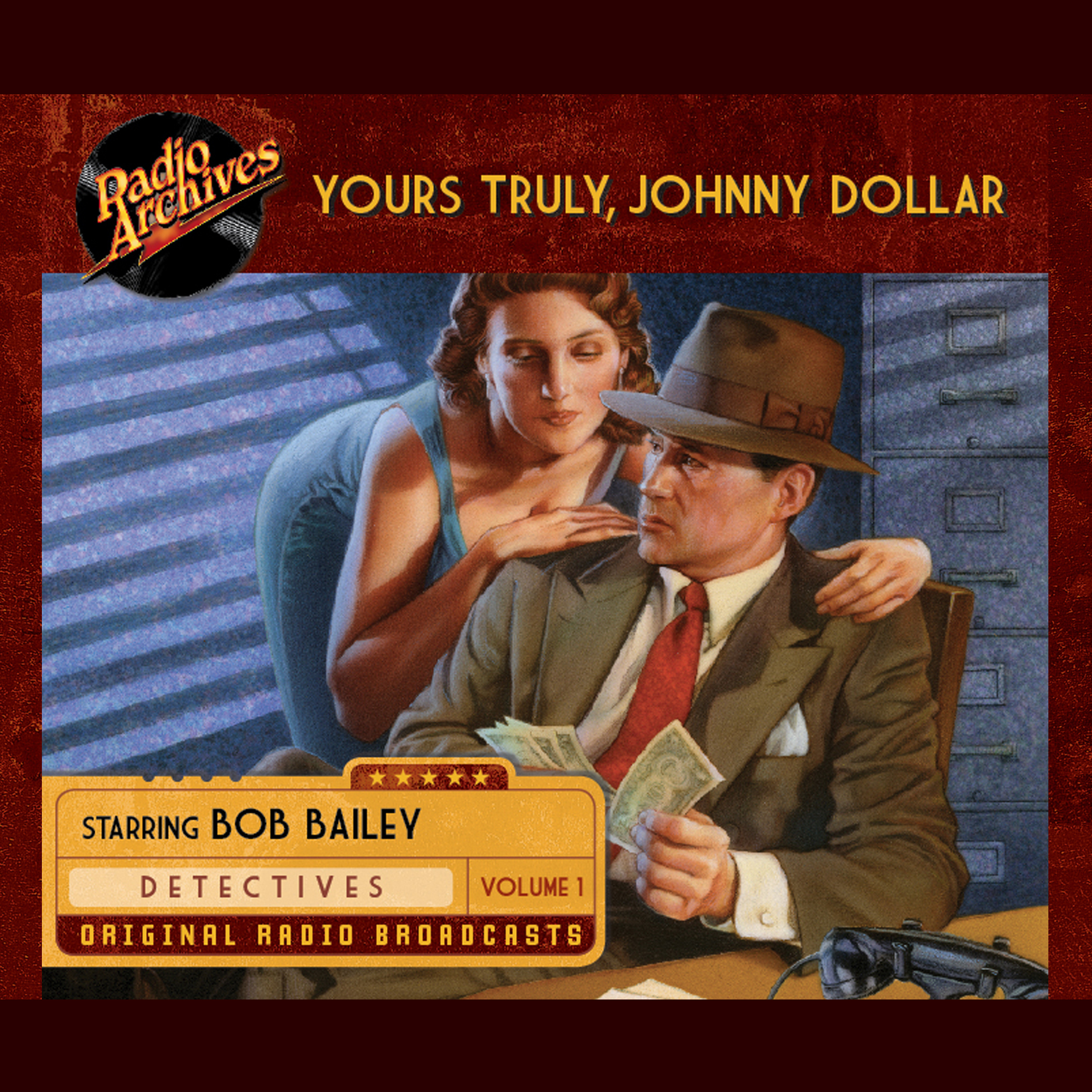 Printable Yours Truly, Johnny Dollar, Volume 1 Audiobook Cover Art