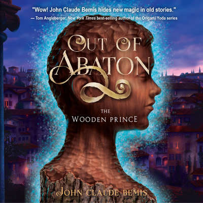 The Wooden Prince Audiobook, by John Claude Bemis