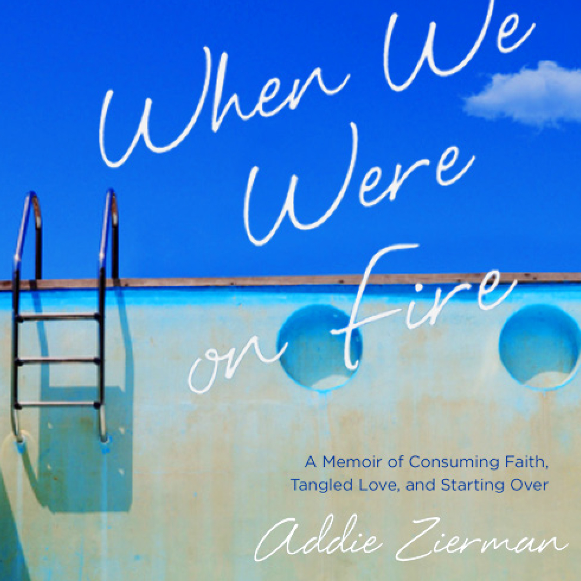 Printable When We Were On Fire: A Memoir of Consuming Faith, Tangled Love, and Starting Over Audiobook Cover Art