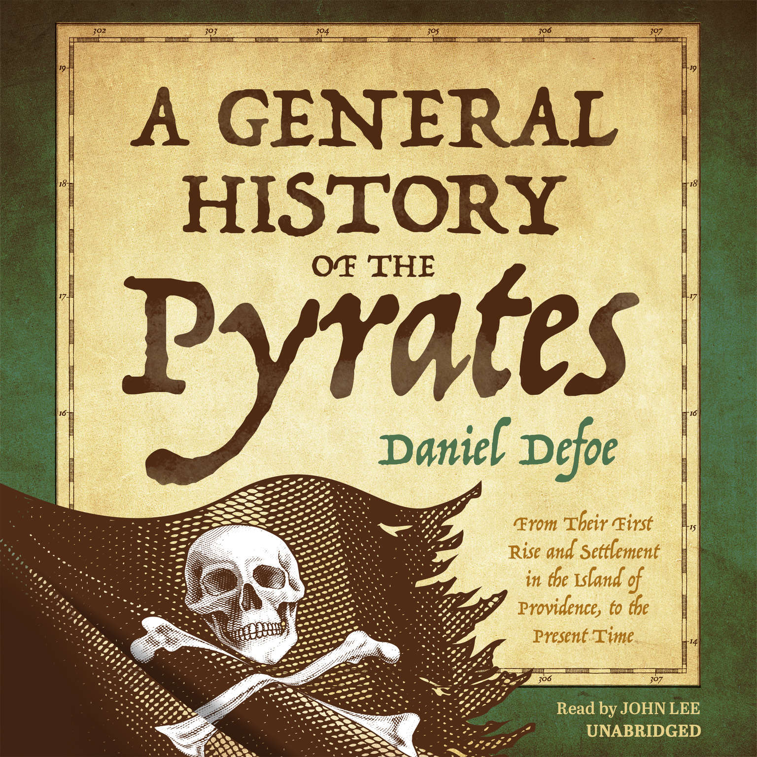 Printable A General History of the Pyrates: From Their First Rise and Settlement in the Island of Providence, to the Present Time Audiobook Cover Art