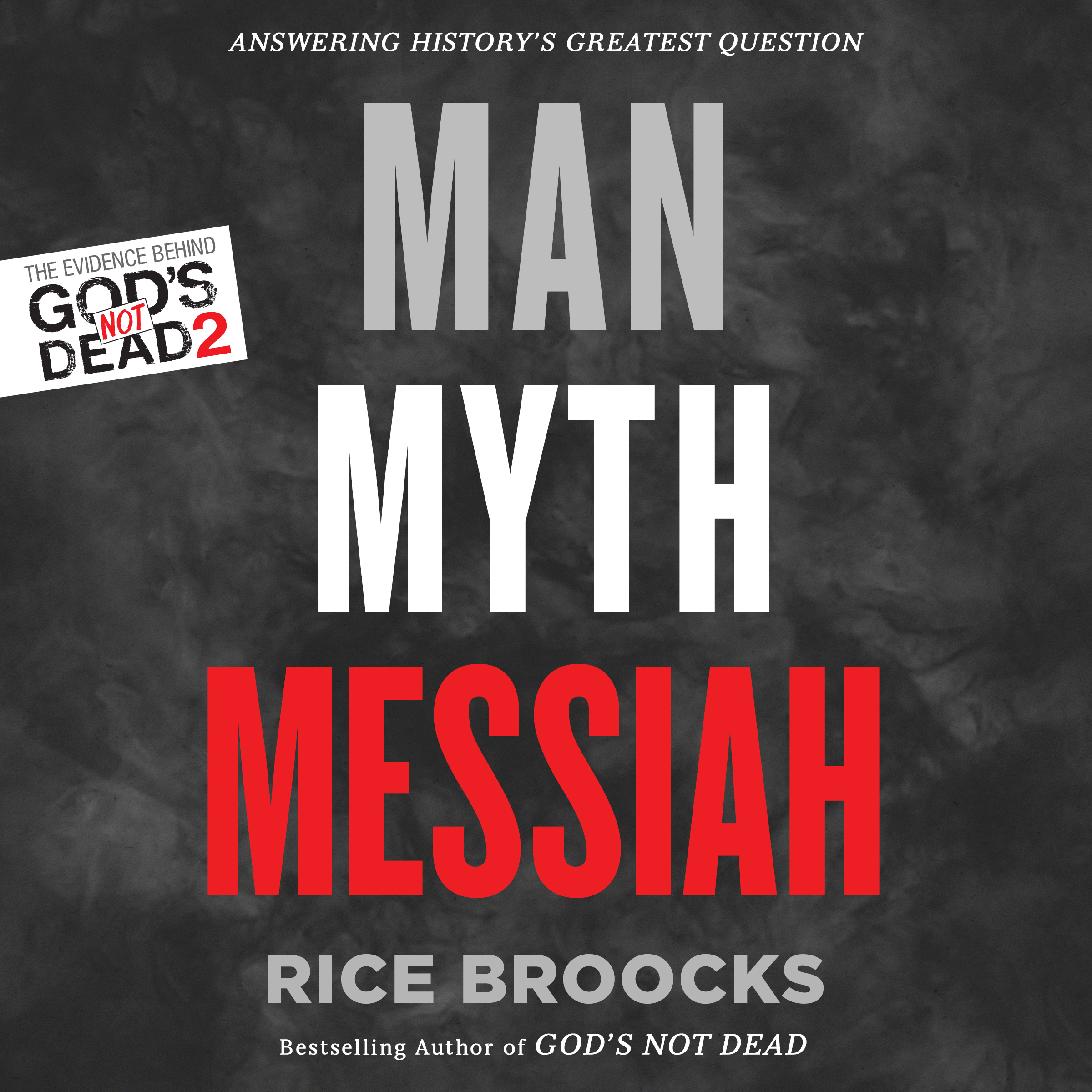Printable Man, Myth, Messiah: Answering History's Greatest Question Audiobook Cover Art