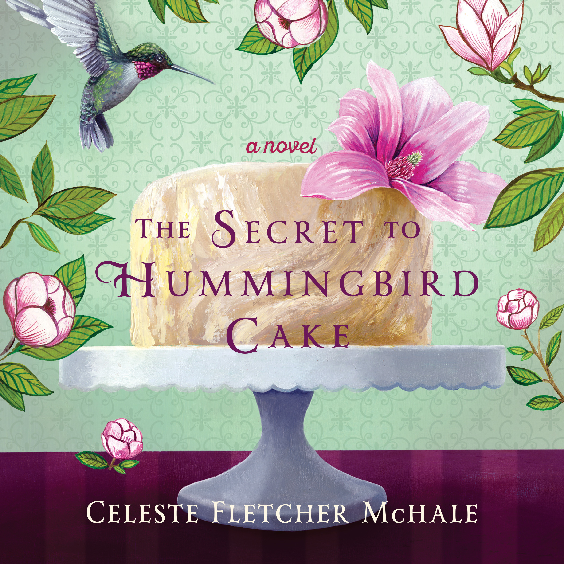 Printable The Secret to Hummingbird Cake Audiobook Cover Art