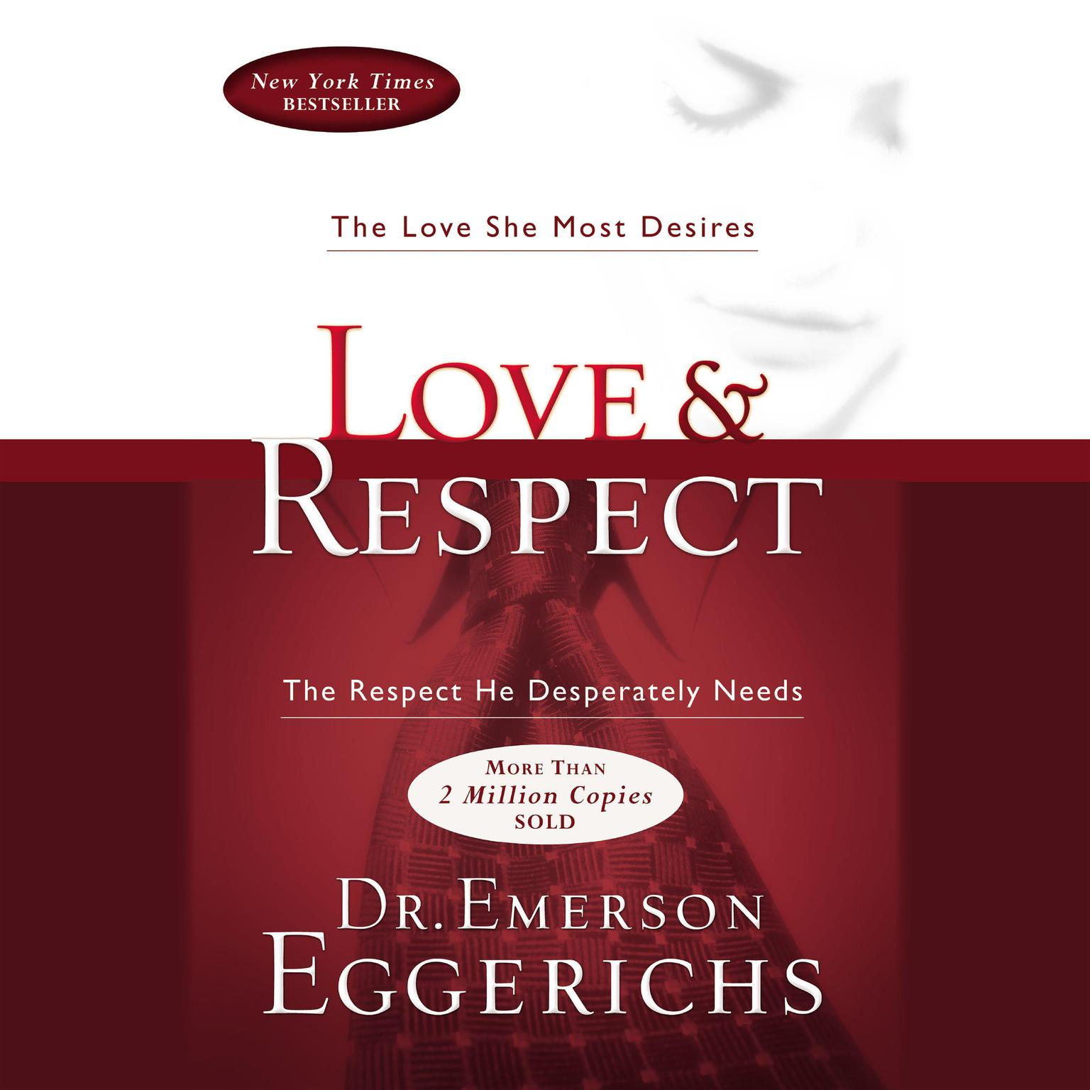 Printable Love and Respect: The Love She Most Desires; The Respect He Desperately Needs Audiobook Cover Art