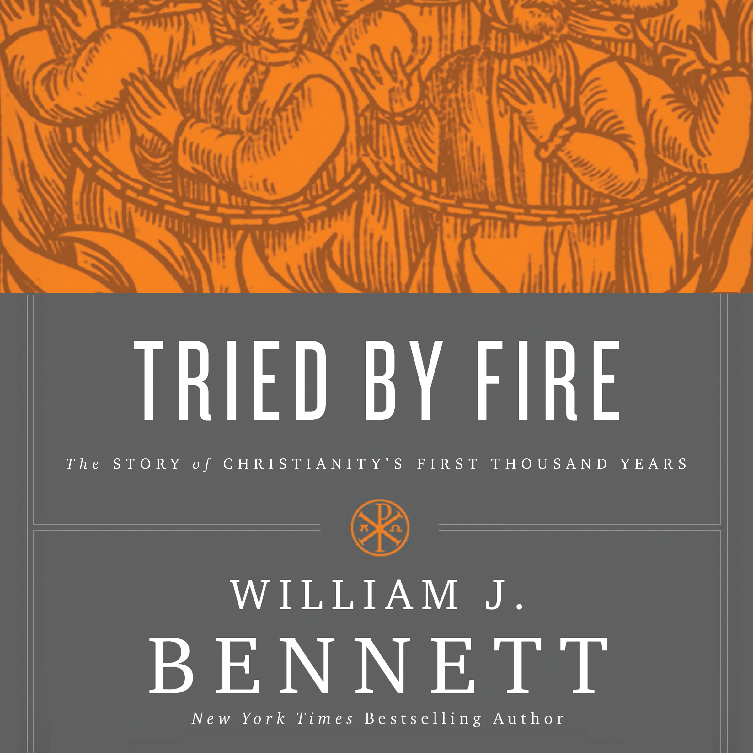 Printable Tried by Fire: The Story of Christianity's First Thousand Years Audiobook Cover Art