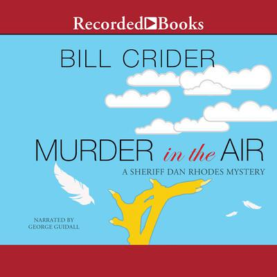 Murder in the Air Audiobook, by Bill Crider