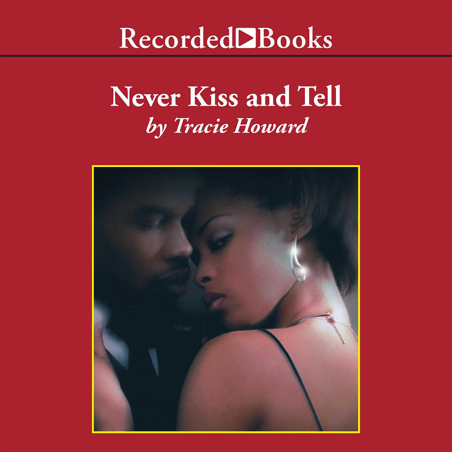 Printable Never Kiss and Tell Audiobook Cover Art