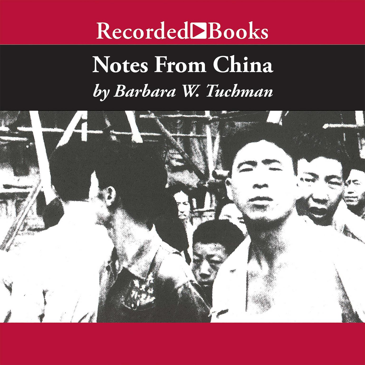 Printable Notes From China: If Mao Had Come to Washington in 1945 Audiobook Cover Art
