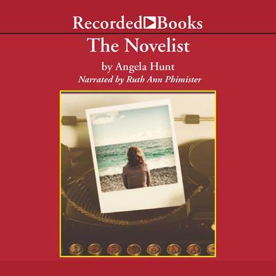 The Novelist Audiobook, by Angela Hunt