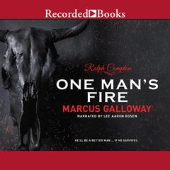 One Mans Fire Audiobook, by Marcus Galloway, Ralph Compton