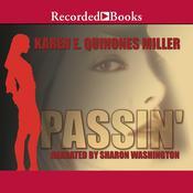 Passin, by Karen E. Quinones Miller