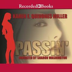 Passin Audiobook, by Karen E. Quinones Miller