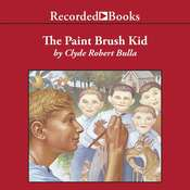 The Paintbrush Kid Audiobook, by Clyde Robert Bulla