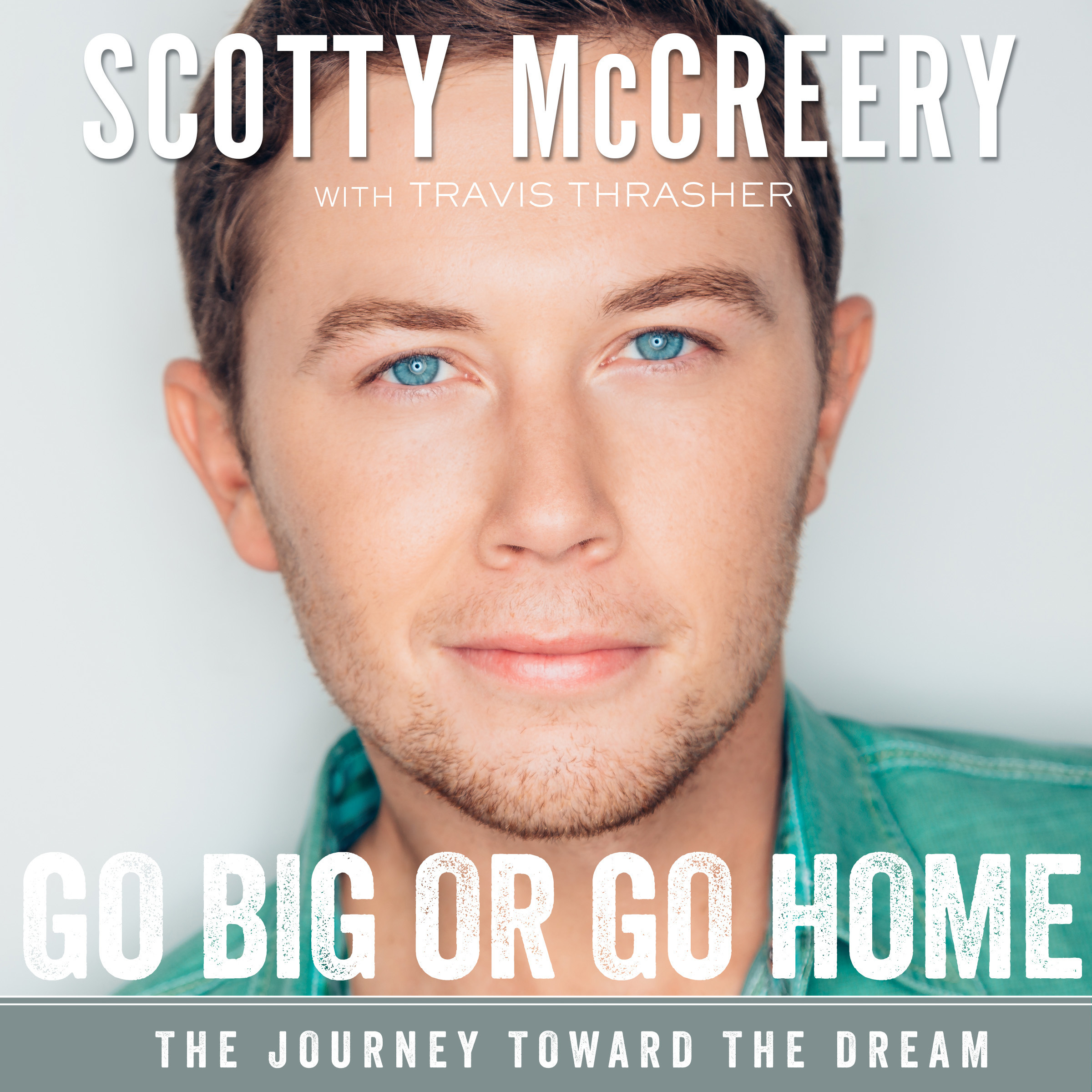 Printable Go Big or Go Home: The Journey Toward the Dream Audiobook Cover Art