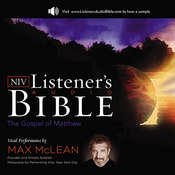 NIV, Listener's Audio Bible: Gospel of Matthew: Vocal Performance by Max McLean Audiobook
