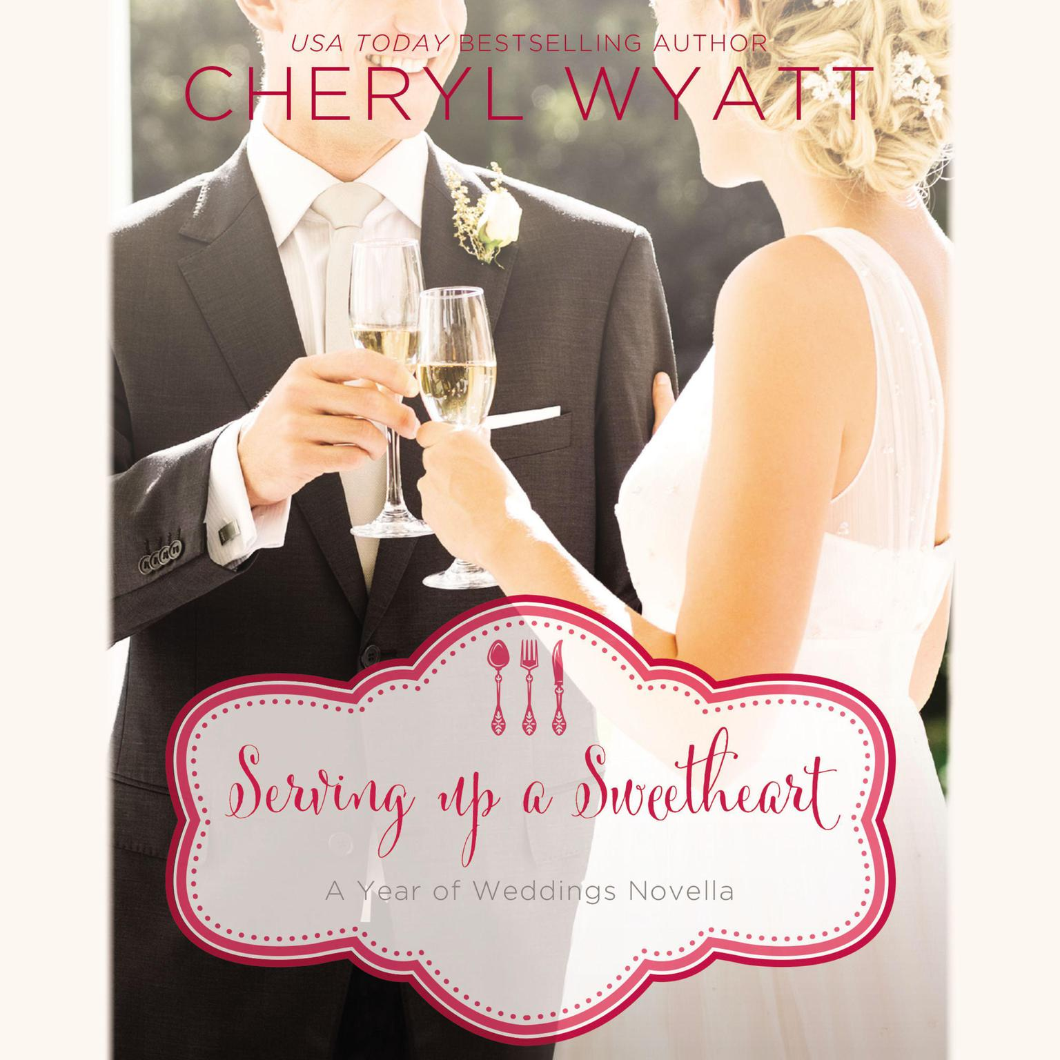Printable Serving Up a Sweetheart: A February Wedding Story Audiobook Cover Art