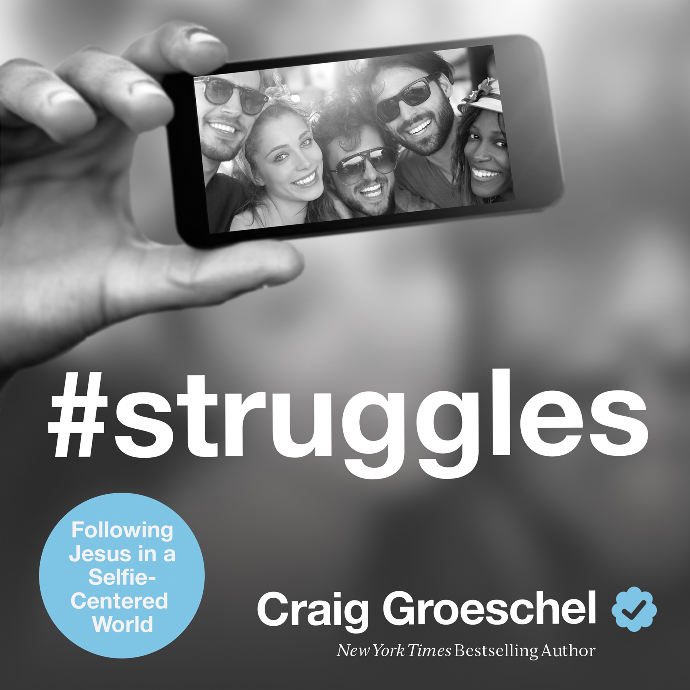 Printable #Struggles: Following Jesus in a Selfie-Centered World Audiobook Cover Art