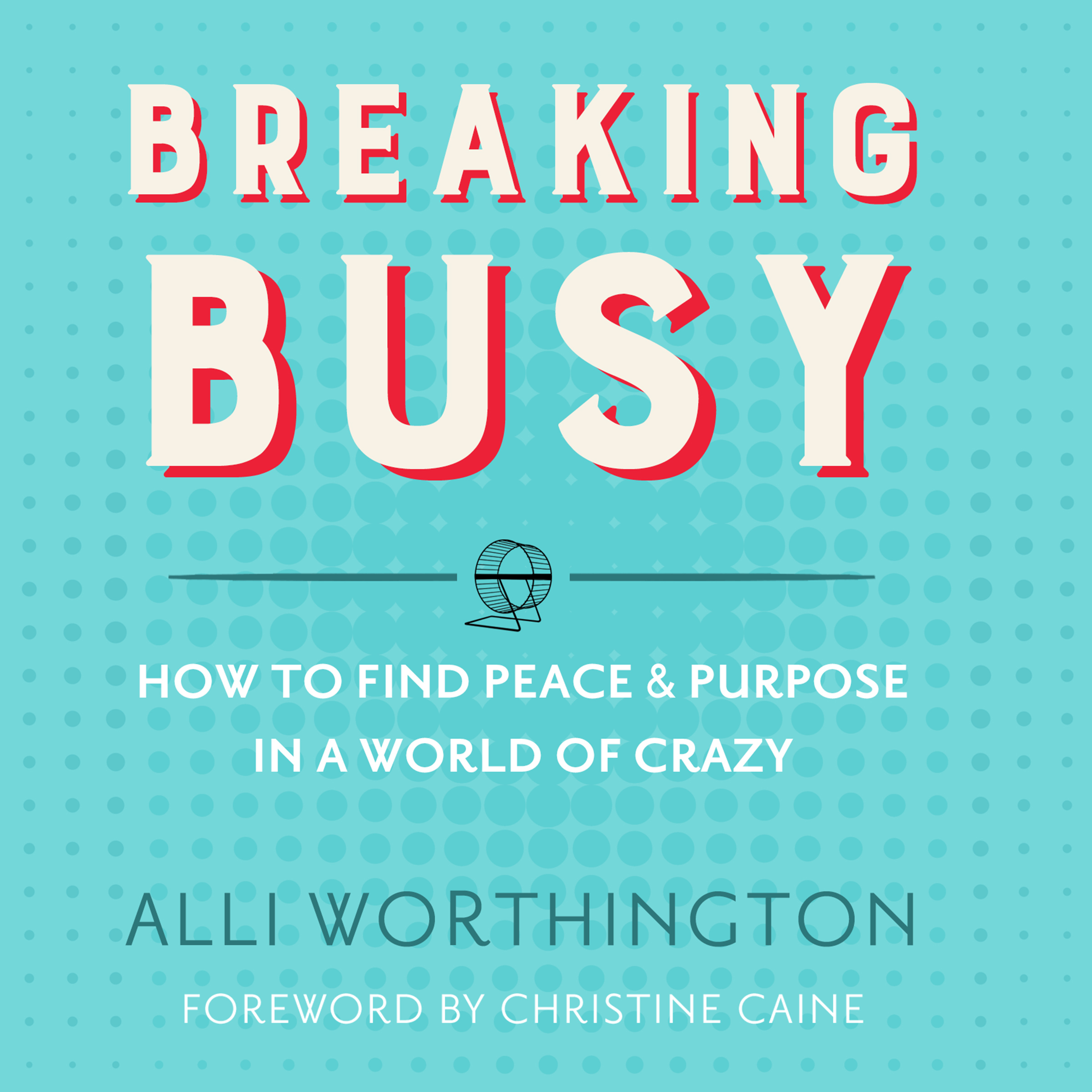 Printable Breaking Busy: How to Find Peace and Purpose in a World of Crazy Audiobook Cover Art