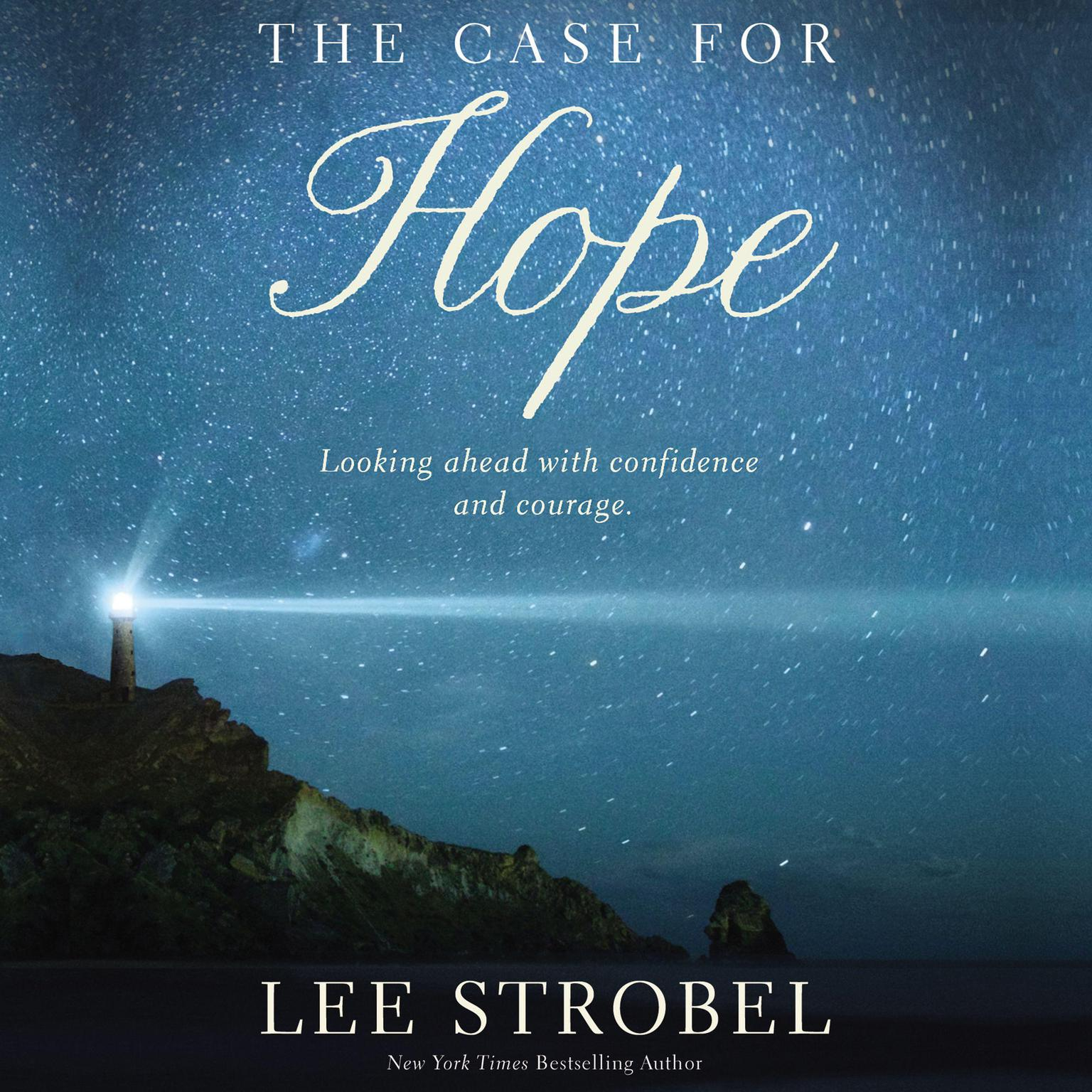 Printable The Case for Hope: Looking Ahead With Confidence and Courage Audiobook Cover Art