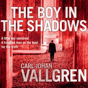 The Boy in the Shadows Audiobook, by Carl-Johan Vallgren
