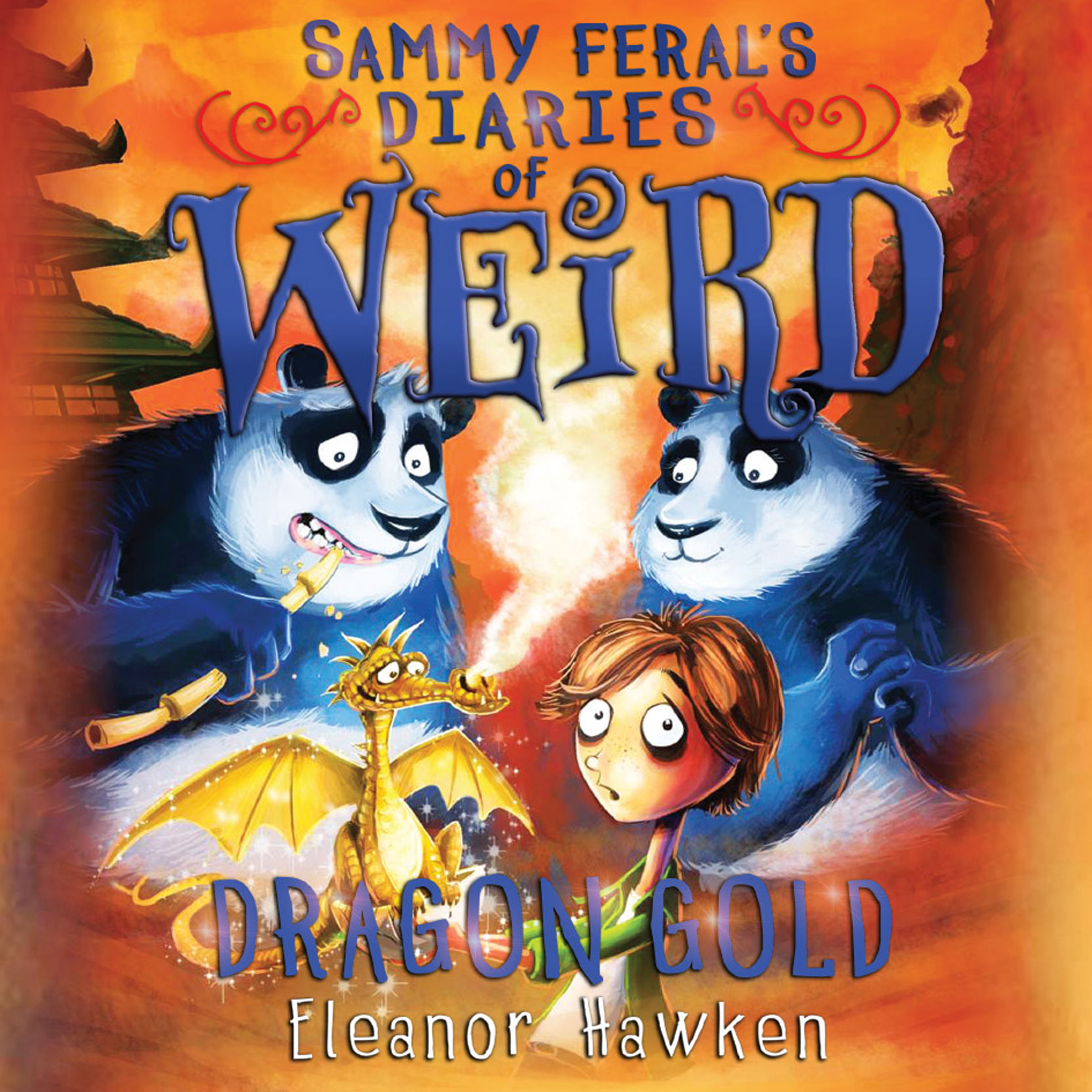 Printable Sammy Feral's Diaries of Weird: Dragon Gold Audiobook Cover Art