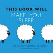 This Book Will Make You Sleep, by Jessamy Hibberd, Jo Usmar