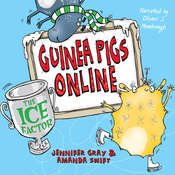 Guinea Pigs Online: The Ice Factor Audiobook, by Jennifer Gray