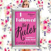 I Followed the Rules Audiobook, by Joanna Bolouri