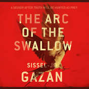The Arc of the Swallow Audiobook, by S. J. Gazan