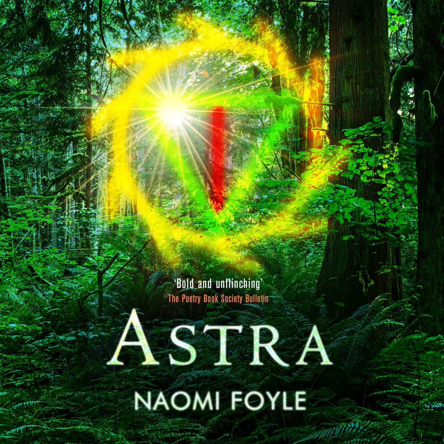 Astra Audiobook, by Naomi Foyle