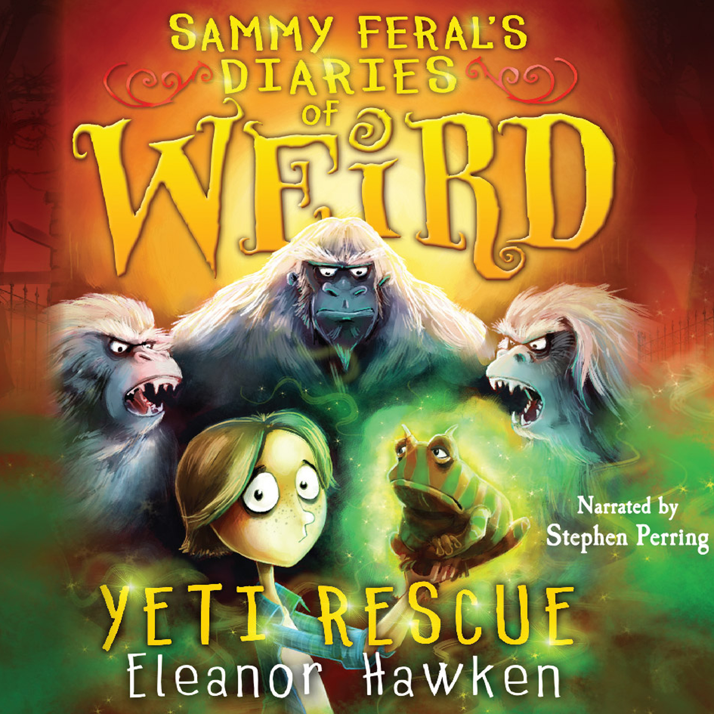Printable Sammy Feral's Diaries of Weird: Yeti Rescue Audiobook Cover Art
