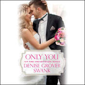 Only You, by Denise Grover Swank
