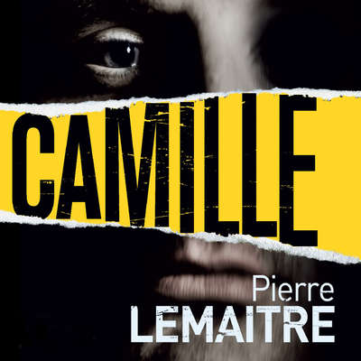 Camille: The Commandant Camille Verhoeven Trilogy Audiobook, by Pierre Lemaitre
