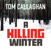 A Killing Winter, by Tom Callaghan