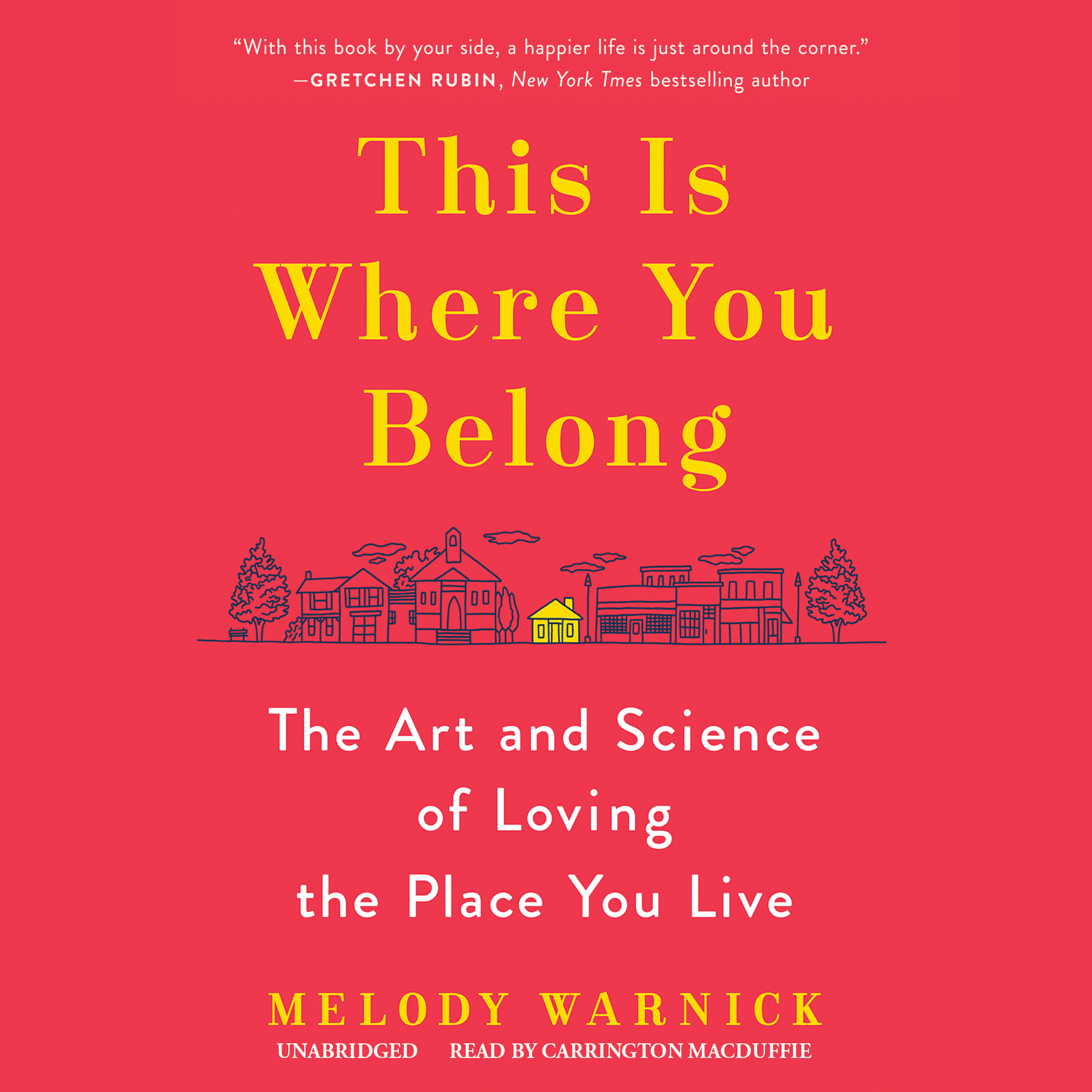 Printable This Is Where You Belong: The Art and Science of Loving the Place You Live Audiobook Cover Art