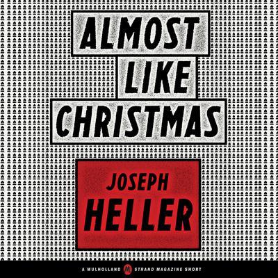 Almost Like Christmas Audiobook, by Joseph Heller