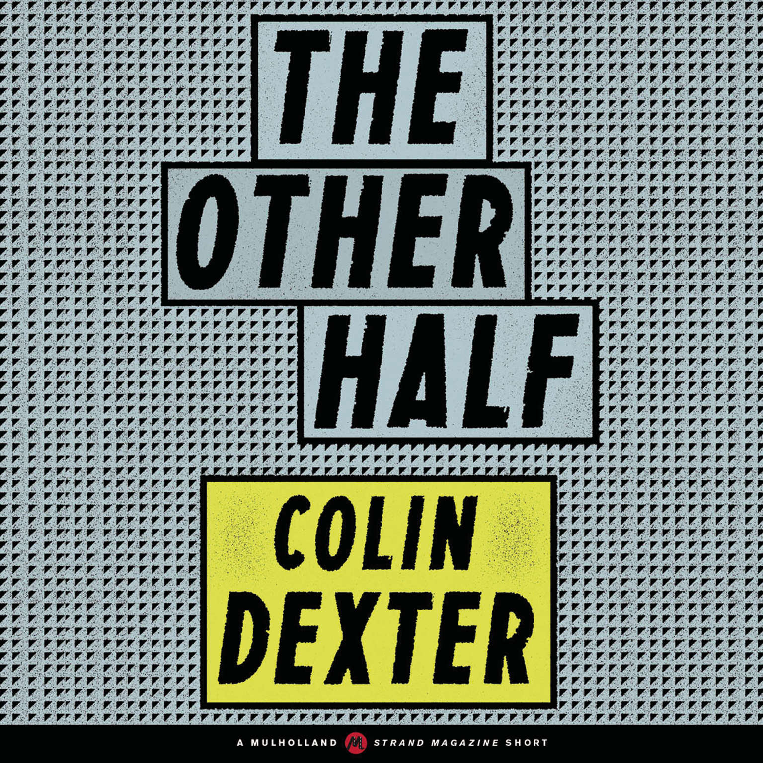 The Other Half Audiobook, by Colin Dexter