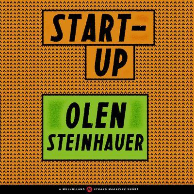 Start-Up Audiobook, by Olen Steinhauer
