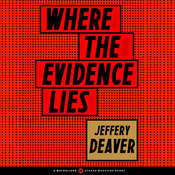 Where the Evidence Lies, by Jeffery Deaver