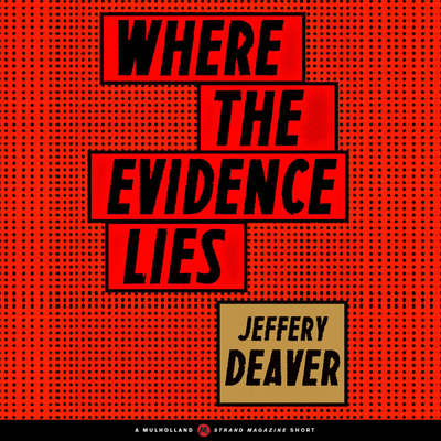 Where the Evidence Lies Audiobook, by Jeffery Deaver
