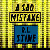 A Sad Mistake Audiobook, by R. L. Stine