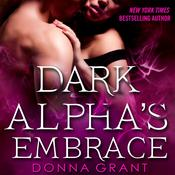 Dark Alpha's Embrace: A Reaper Novel Audiobook, by Donna Grant