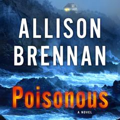 Poisonous: A Novel Audiobook, by Allison Brennan