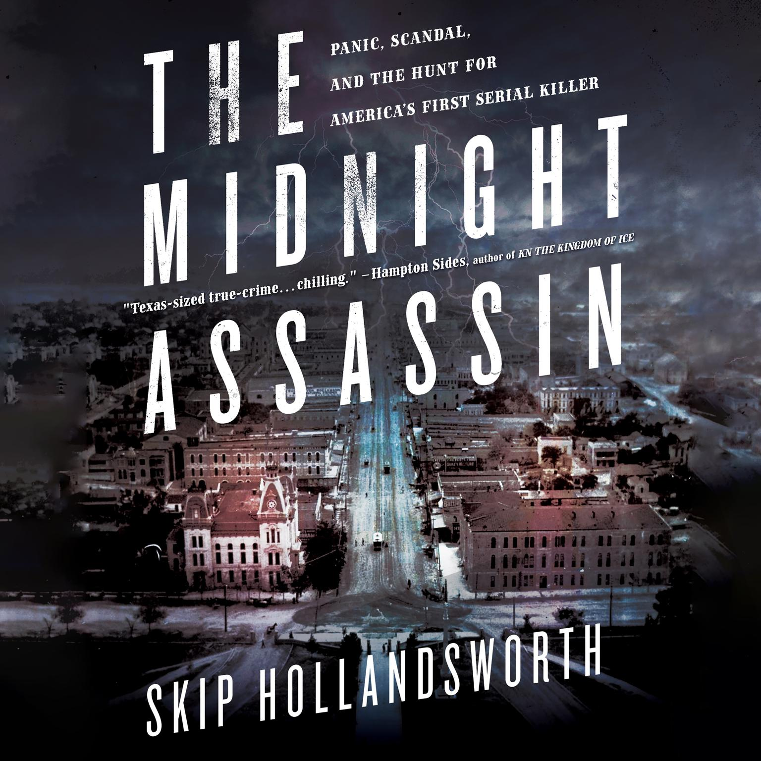 Printable The Midnight Assassin: Panic, Scandal, and the Hunt for America's First Serial Killer Audiobook Cover Art