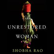 An Unrestored Woman Audiobook, by Shobha Rao