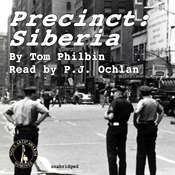 Precinct: Siberia Audiobook, by Tom Philbin