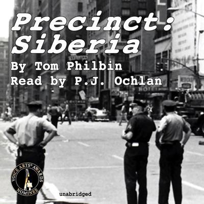 Precinct: Siberia Audiobook, by Tom Philbin