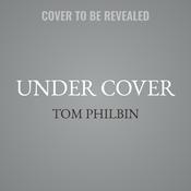 Under Cover: A Precinct Siberia Novel Audiobook, by Tom Philbin