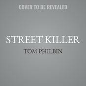 Street Killer: A Precinct Siberia Novel Audiobook, by Tom Philbin